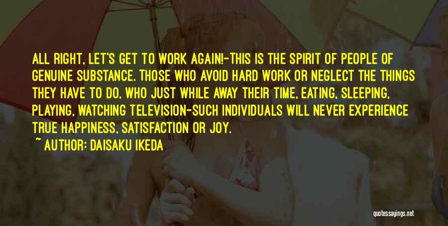 Things Will Get Hard Quotes By Daisaku Ikeda