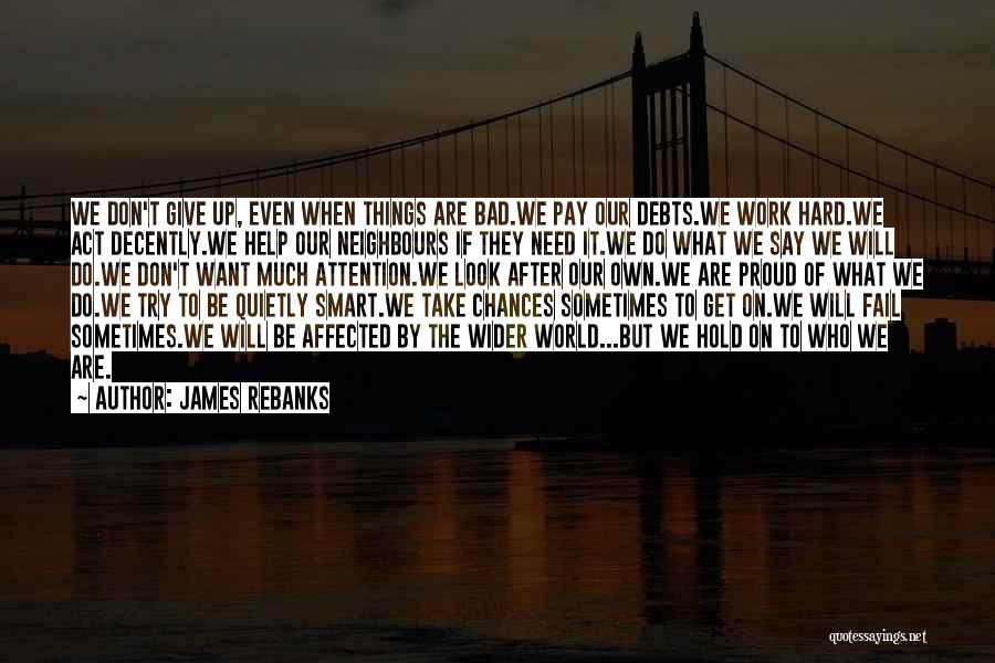 Things Will Get Hard Quotes By James Rebanks