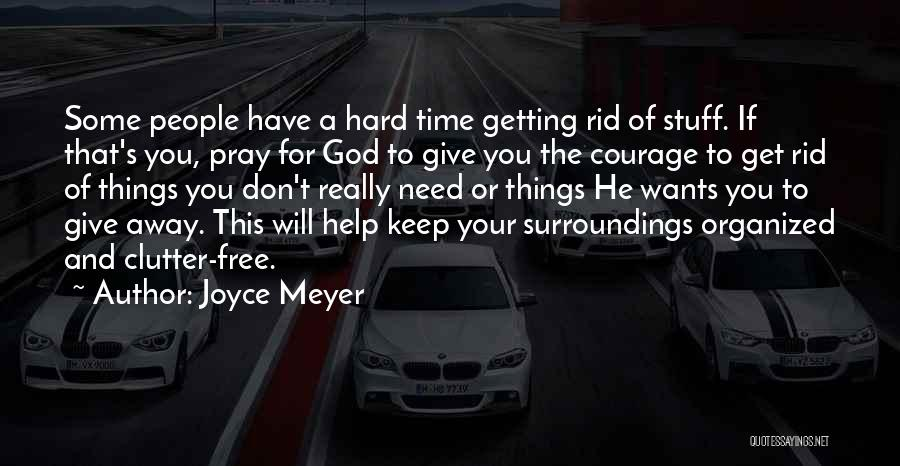 Things Will Get Hard Quotes By Joyce Meyer