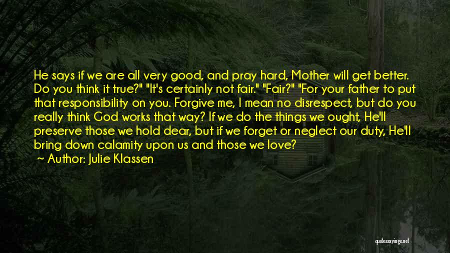 Things Will Get Hard Quotes By Julie Klassen