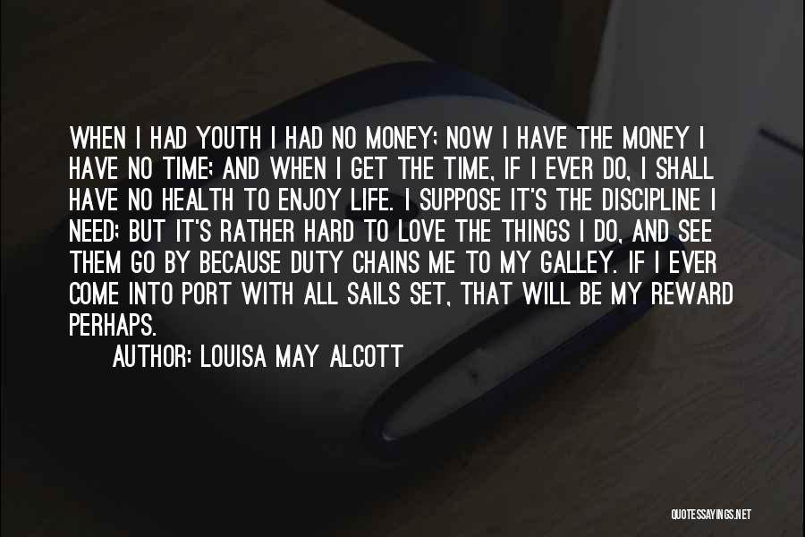 Things Will Get Hard Quotes By Louisa May Alcott