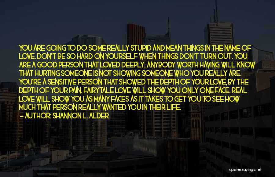 Things Will Get Hard Quotes By Shannon L. Alder