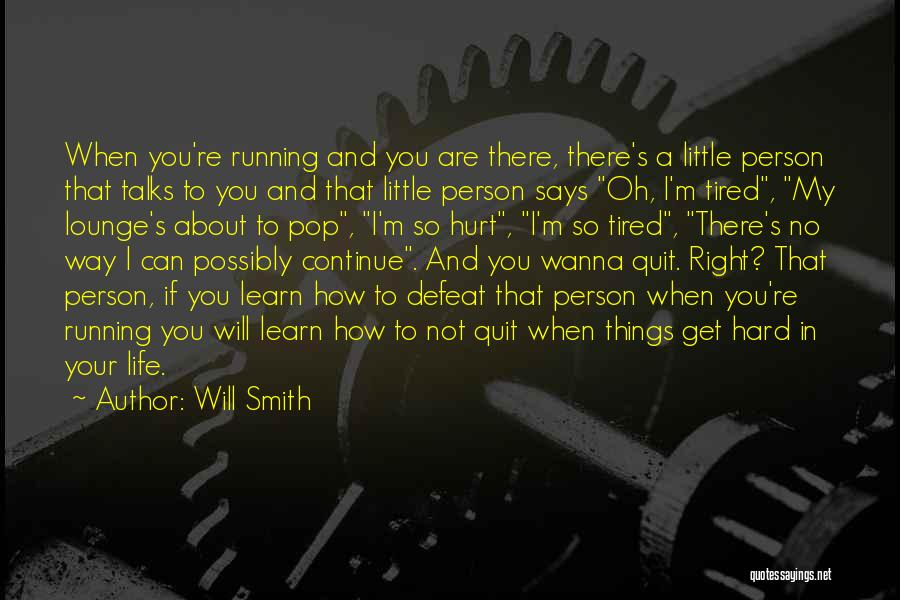 Things Will Get Hard Quotes By Will Smith