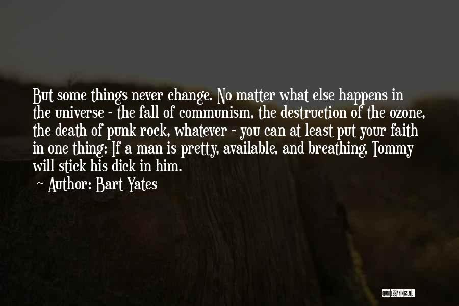 Top 100 Quotes Sayings About Things Will Never Change
