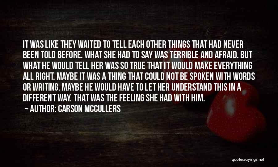 Things Would Have Been Different Quotes By Carson McCullers