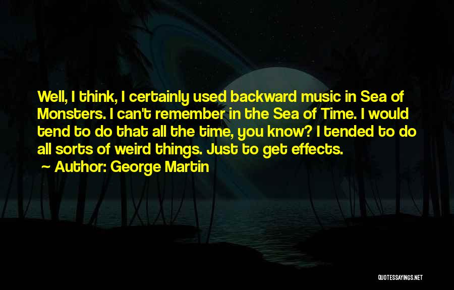 Things You Used To Do Quotes By George Martin