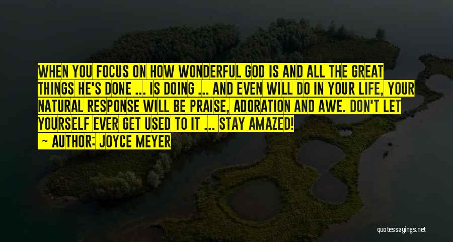Things You Used To Do Quotes By Joyce Meyer