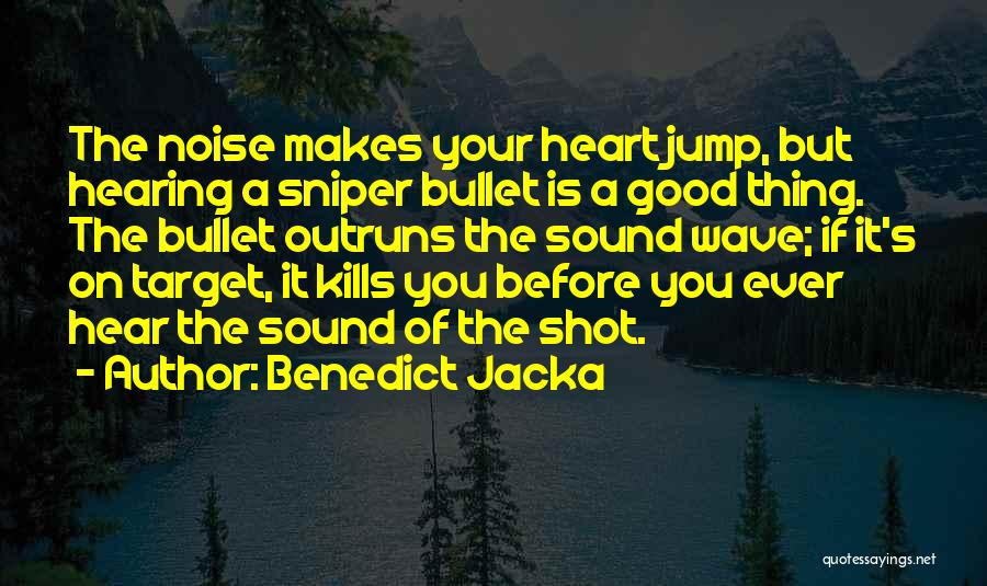 Think Before You Jump Quotes By Benedict Jacka