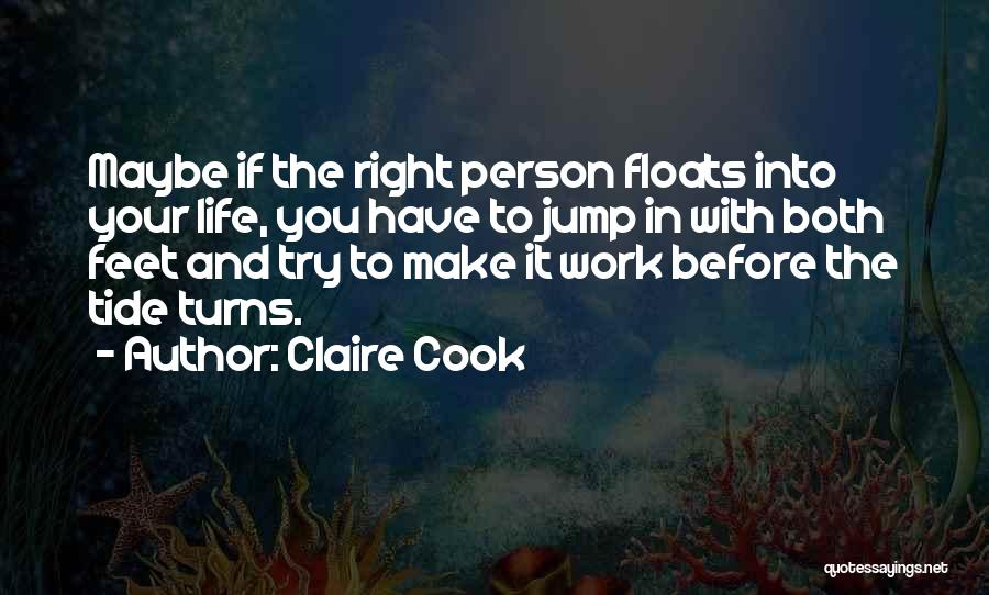 Think Before You Jump Quotes By Claire Cook