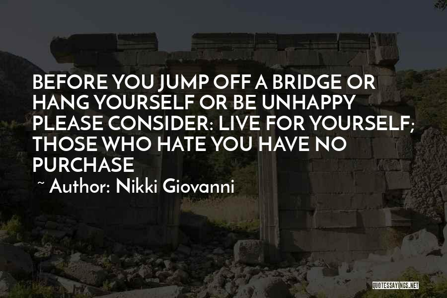 Think Before You Jump Quotes By Nikki Giovanni