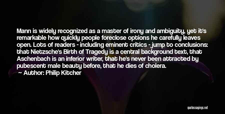 Think Before You Jump Quotes By Philip Kitcher