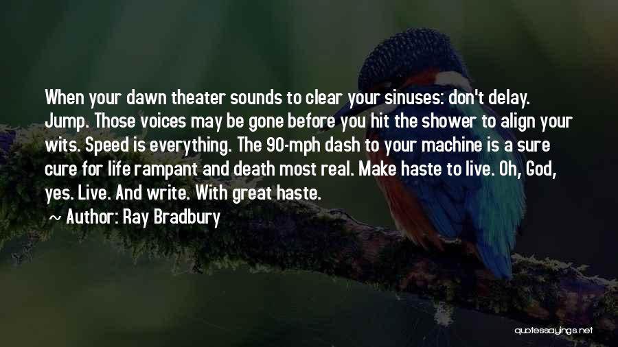 Think Before You Jump Quotes By Ray Bradbury