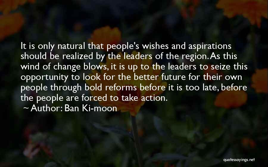 Think Before You Take Action Quotes By Ban Ki-moon