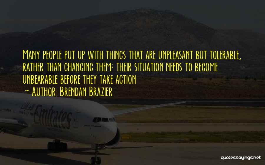 Think Before You Take Action Quotes By Brendan Brazier