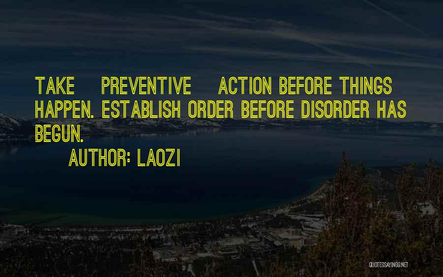 Think Before You Take Action Quotes By Laozi
