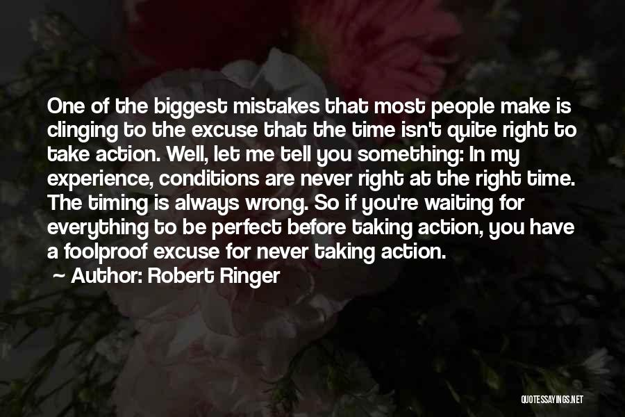 Think Before You Take Action Quotes By Robert Ringer