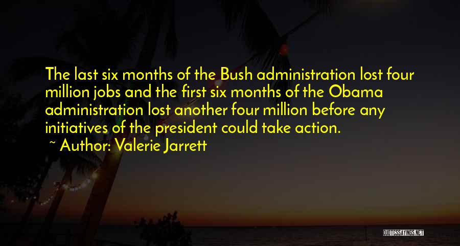 Think Before You Take Action Quotes By Valerie Jarrett