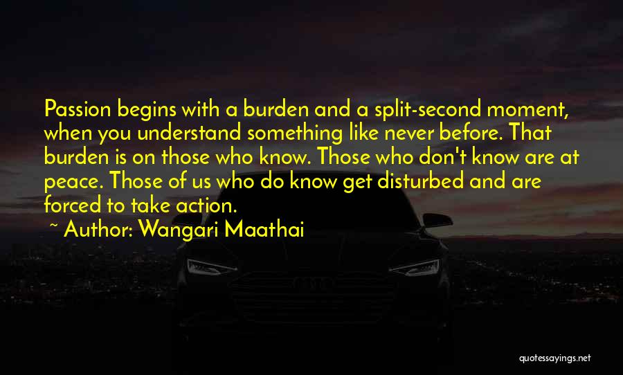 Think Before You Take Action Quotes By Wangari Maathai