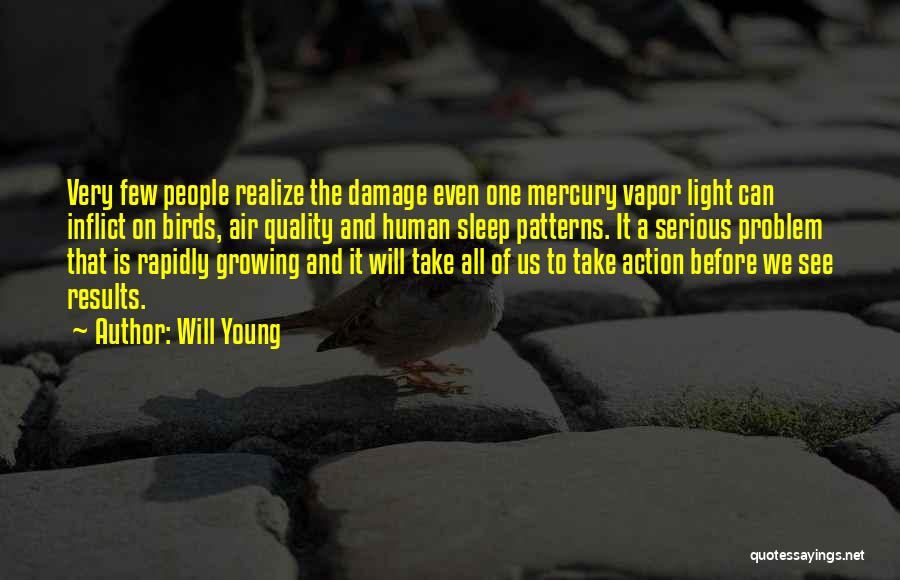 Think Before You Take Action Quotes By Will Young