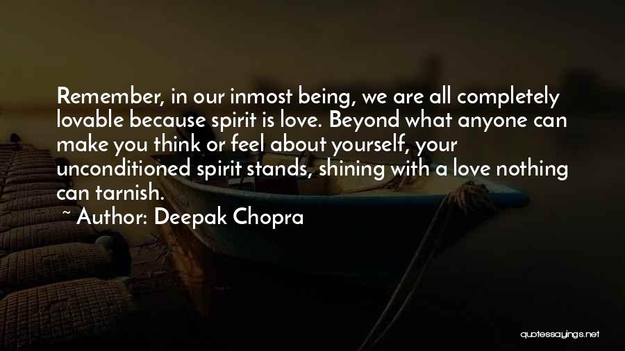 Think Beyond Yourself Quotes By Deepak Chopra
