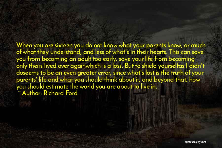 Think Beyond Yourself Quotes By Richard Ford