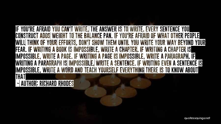 Think Beyond Yourself Quotes By Richard Rhodes