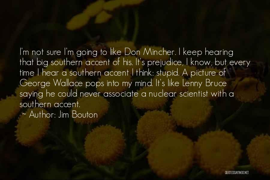 Think Big Picture Quotes By Jim Bouton
