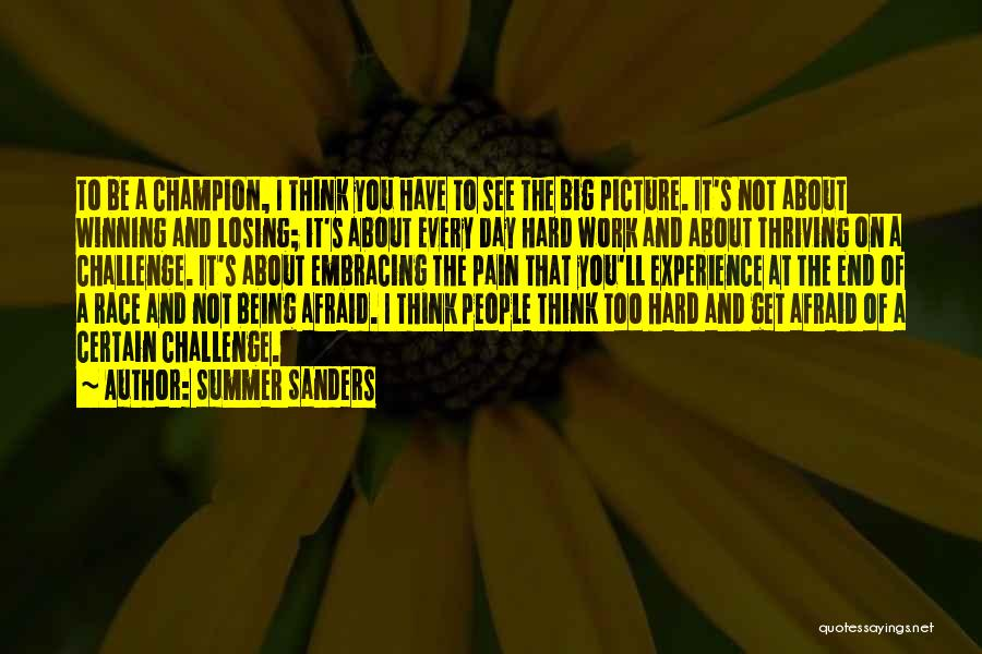 Think Big Picture Quotes By Summer Sanders