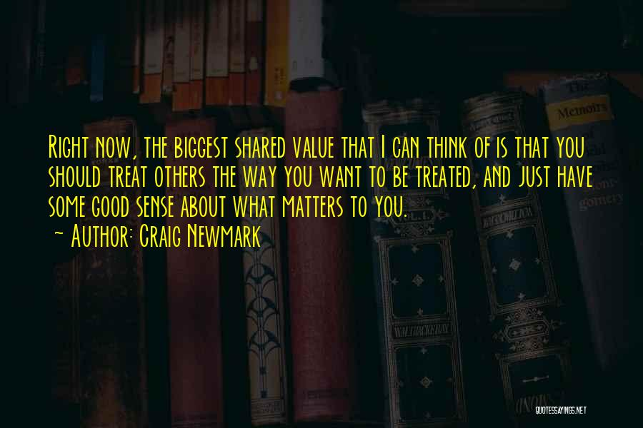 Think Good About Others Quotes By Craig Newmark