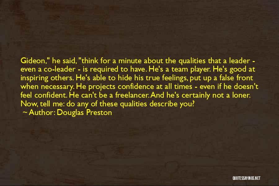 Think Good About Others Quotes By Douglas Preston