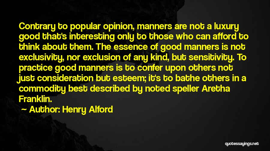 Think Good About Others Quotes By Henry Alford