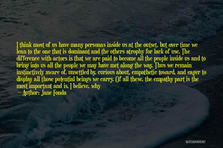 Think Good About Others Quotes By Jane Fonda