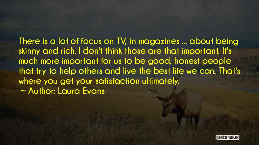 Think Good About Others Quotes By Laura Evans