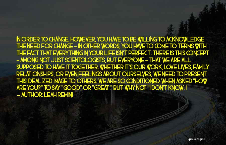Think Good About Others Quotes By Leah Remini