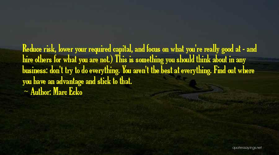 Think Good About Others Quotes By Marc Ecko