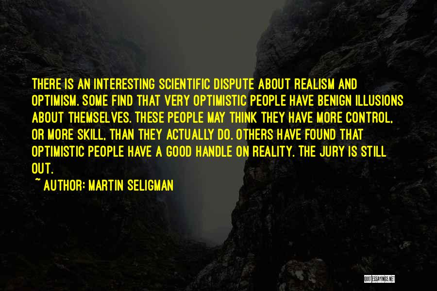 Think Good About Others Quotes By Martin Seligman