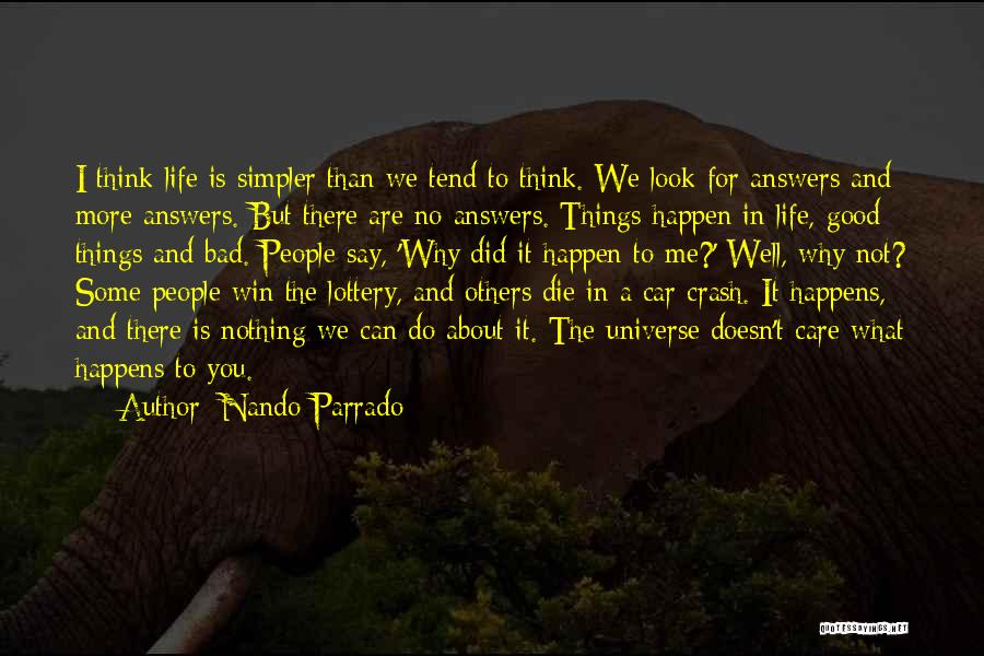 Think Good About Others Quotes By Nando Parrado