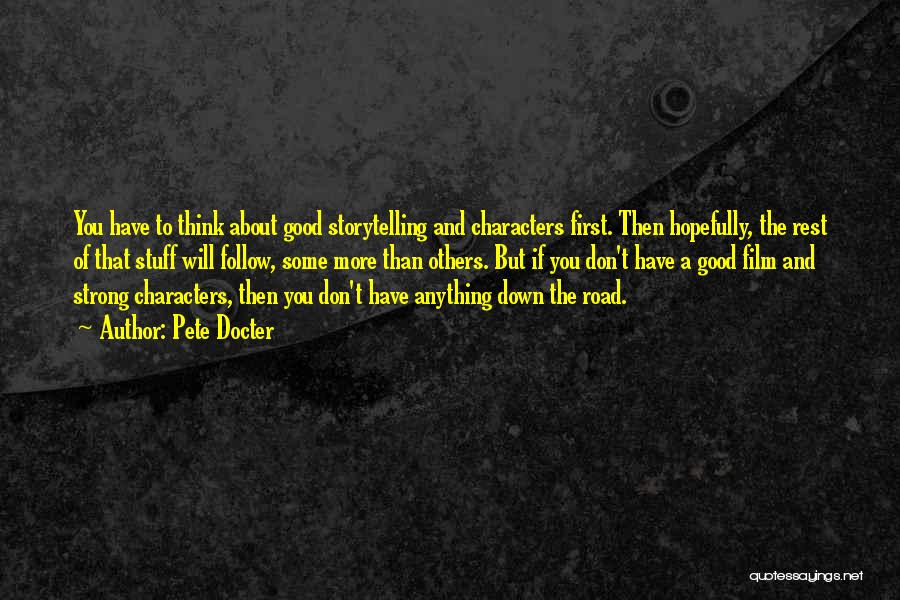 Think Good About Others Quotes By Pete Docter
