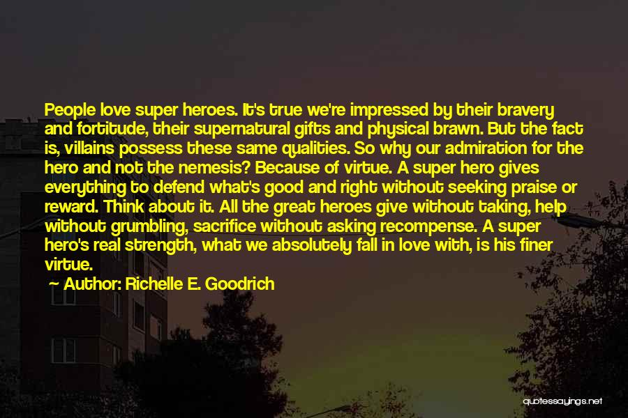 Think Good About Others Quotes By Richelle E. Goodrich