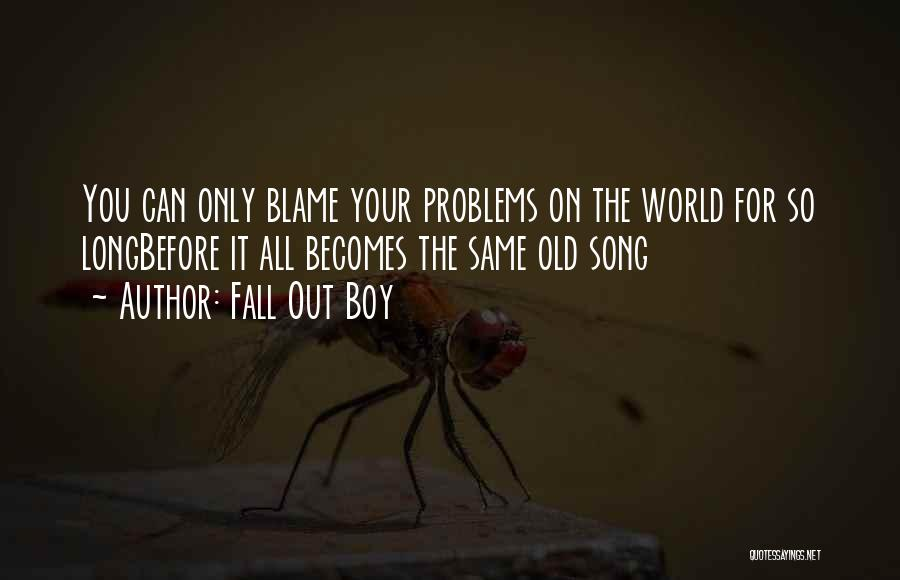 Think Of Others Before Yourself Quotes By Fall Out Boy