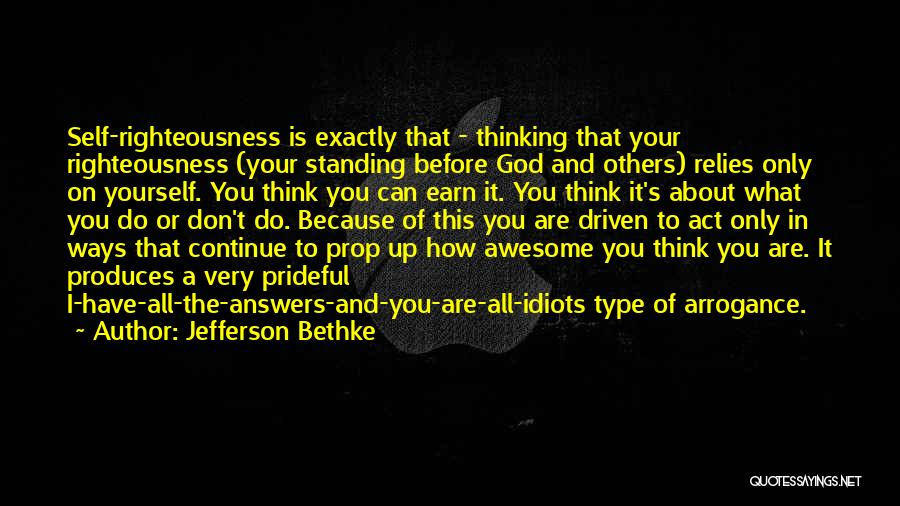 Think Of Others Before Yourself Quotes By Jefferson Bethke