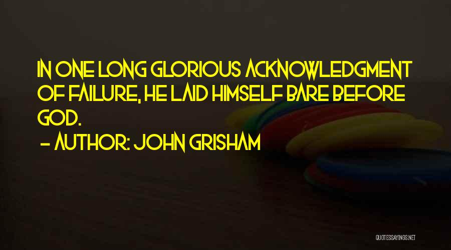 Think Of Others Before Yourself Quotes By John Grisham