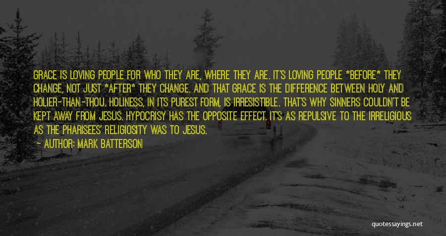 Think Of Others Before Yourself Quotes By Mark Batterson