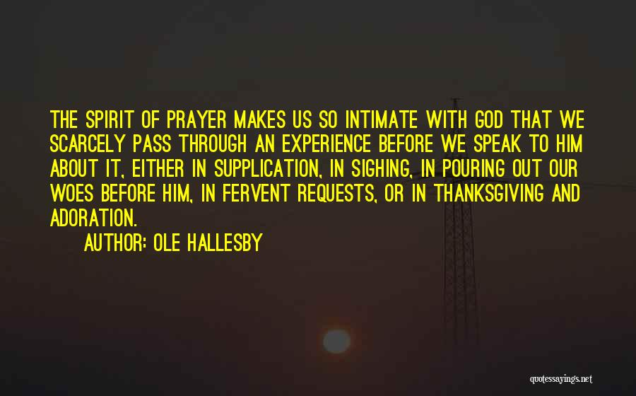 Think Of Others Before Yourself Quotes By Ole Hallesby