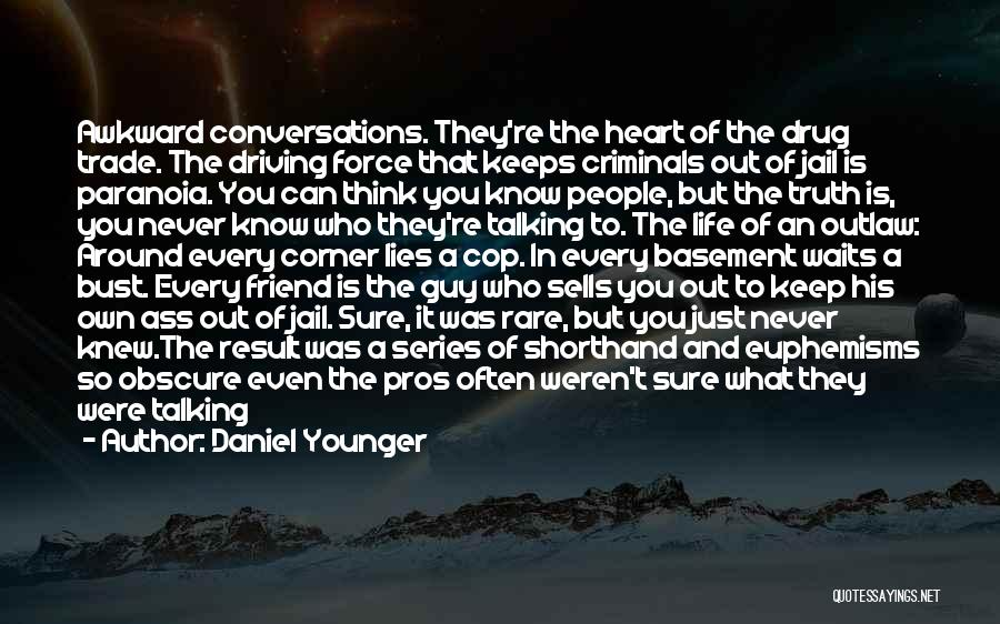 Think Of You Often Quotes By Daniel Younger