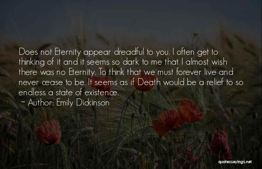 Think Of You Often Quotes By Emily Dickinson