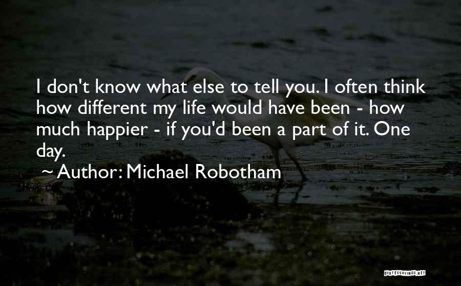 Think Of You Often Quotes By Michael Robotham
