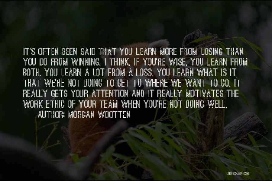 Think Of You Often Quotes By Morgan Wootten