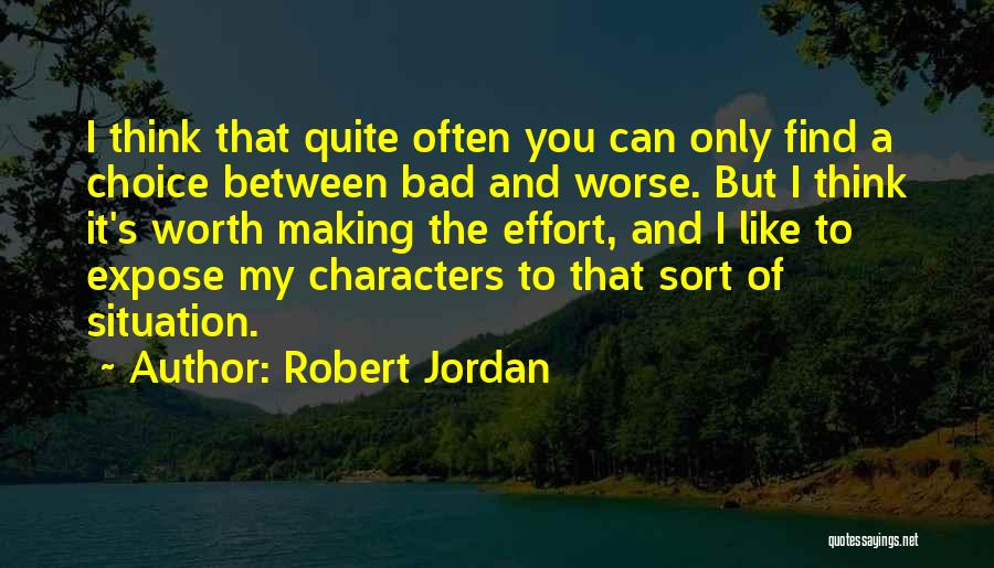 Think Of You Often Quotes By Robert Jordan