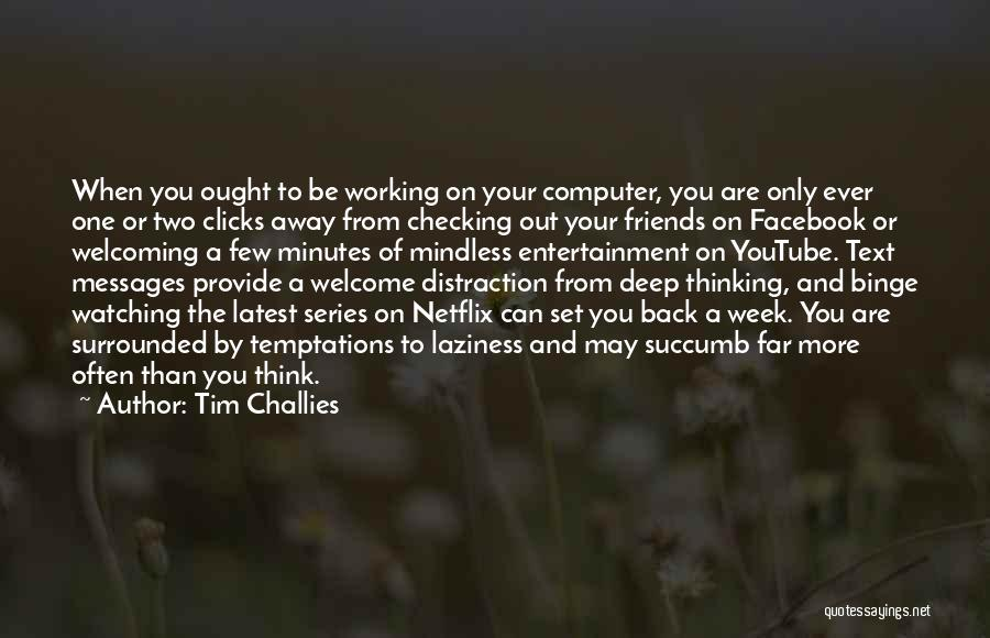 Think Of You Often Quotes By Tim Challies